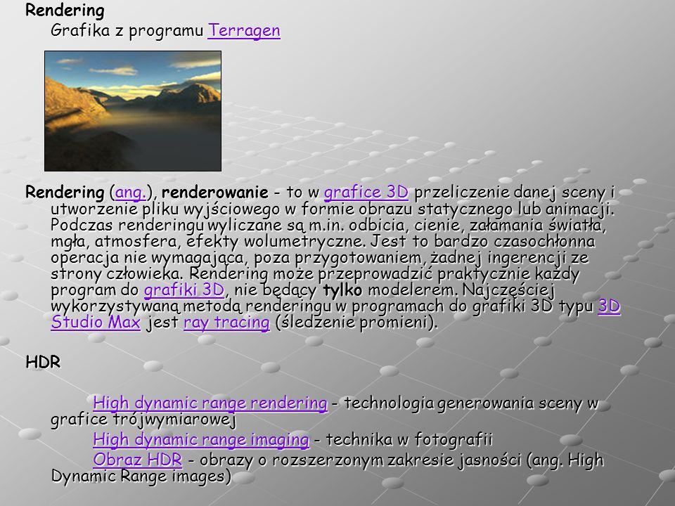 Rendering Grafika z programu Terragen Terragen Rendering (ang.), renderowanie - to w grafice 3D przeliczenie danej sceny i utworzenie pliku wyjściowego w formie obrazu statycznego lub animacji.