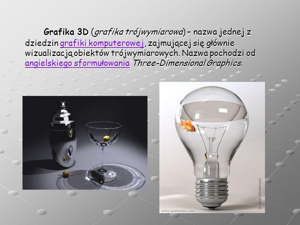 Grafika 3D (grafika trójwymiarowa) – nazwa jednej z dziedzin grafiki komputerowej, zajmującej się głównie wizualizacją obiektów trójwymiarowych. Nazwa