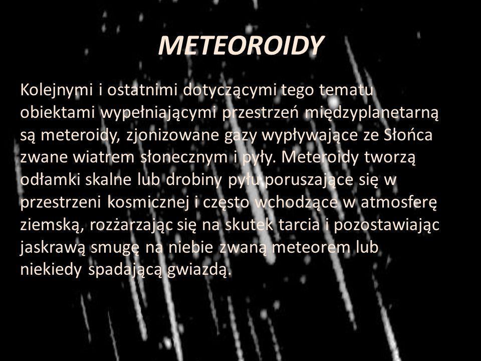 Do stałych elementów układu zaliczyć też musimy komety, ciała niebieskie zbudowane głównie z zamrożonych gazów z dodatkiem substancji nielotnych. Są s