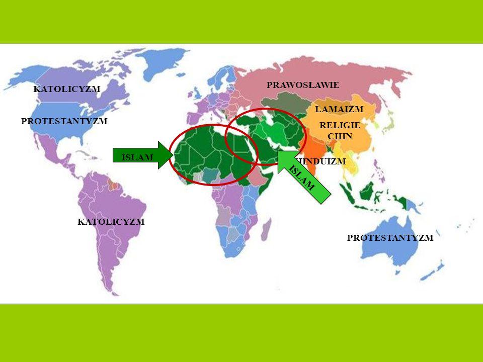HINDUIZM RELIGIE CHIN LAMAIZM ISLAM PRAWOSŁAWIE KATOLICYZM PROTESTANTYZM