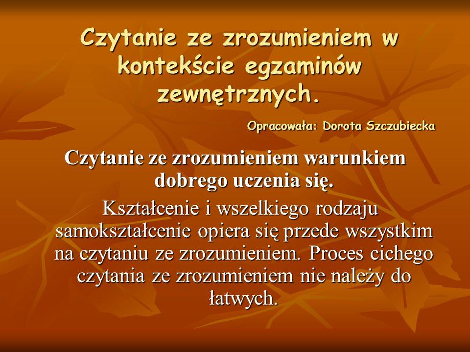 Literatura : Sławomir Sokołowski, Czytanie ze zrozumieniem w systemie integralnej realizacji programu nauczania w klasach I-III, Życie Szkoły 5/2000, s.264.