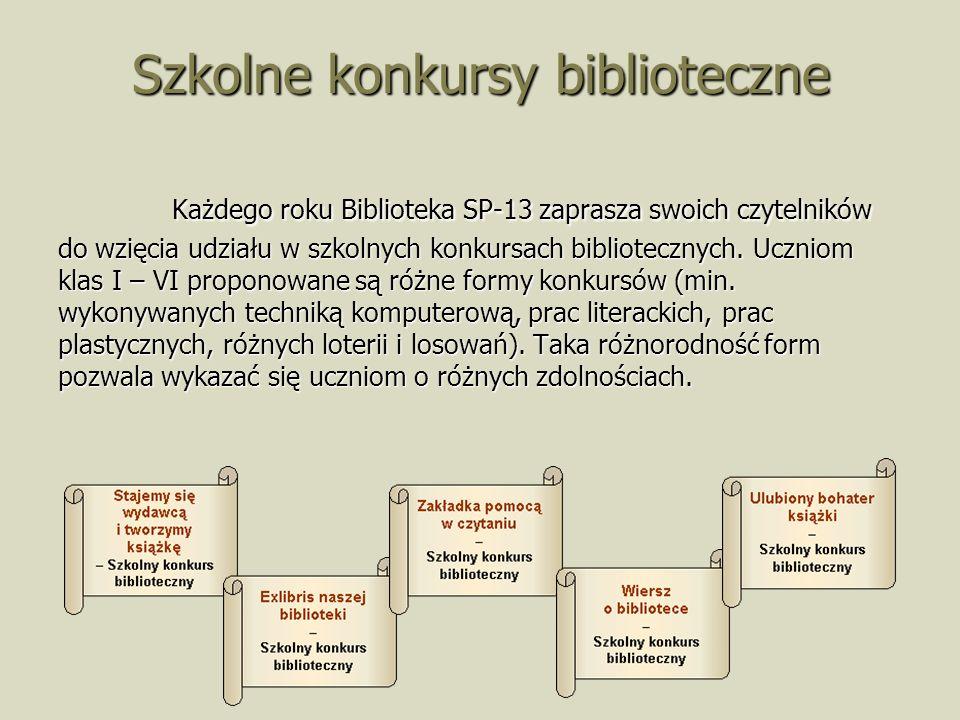 Szkolne konkursy biblioteczne Każdego roku Biblioteka SP-13 zaprasza swoich czytelników do wzięcia udziału w szkolnych konkursach bibliotecznych.