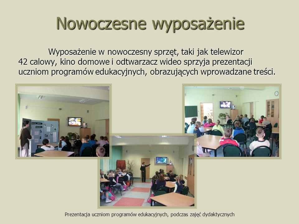 Nowoczesne wyposażenie Wyposażenie w nowoczesny sprzęt, taki jak telewizor 42 calowy, kino domowe i odtwarzacz wideo sprzyja prezentacji uczniom programów edukacyjnych, obrazujących wprowadzane treści.