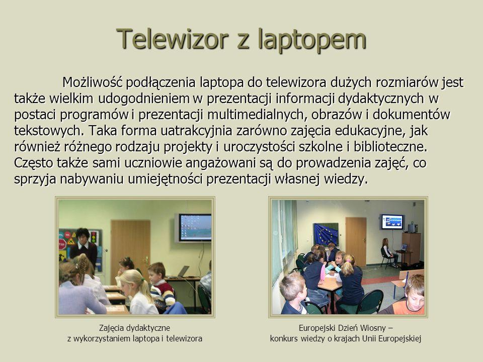 Telewizor z laptopem Możliwość podłączenia laptopa do telewizora dużych rozmiarów jest także wielkim udogodnieniem w prezentacji informacji dydaktycznych w postaci programów i prezentacji multimedialnych, obrazów i dokumentów tekstowych.