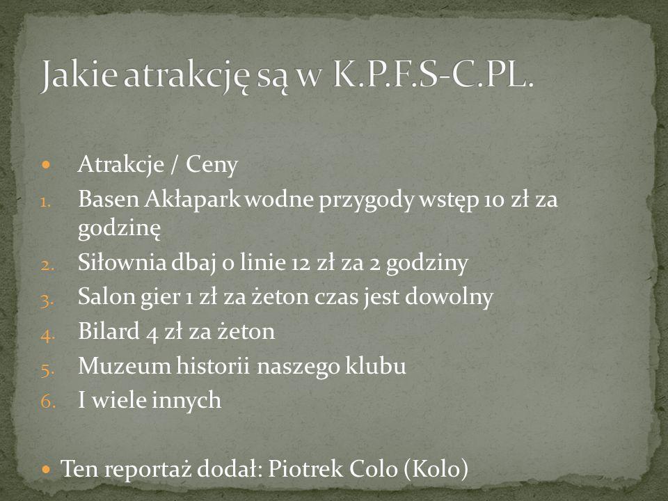 Atrakcje / Ceny 1.Basen Akłapark wodne przygody wstęp 10 zł za godzinę 2.