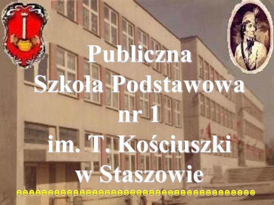 Publiczna Szkoła Podstawowa nr 1 im. T. Kościuszki w Staszowie