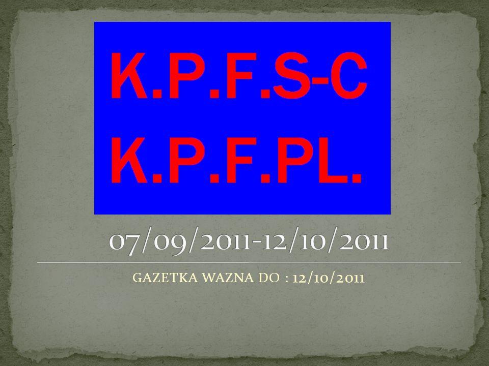 1.NOWY ROK W K.P.F.S-C. 2. HZEST NA PERSONEL 2011 / 2012 3.