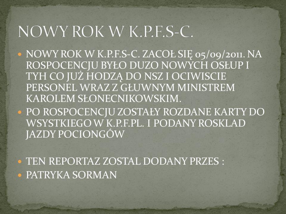 PODCZAS KRZTU W K.P.F.S-C.