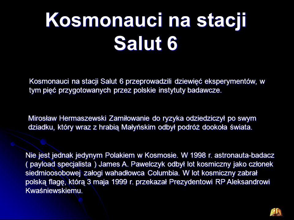 Polacy w kosmosie W 1967 r. Polska przystąpiła wraz z innymi państwami bloku socjalistycznego do radzieckiego programu Interkosmos, obejmującego prace