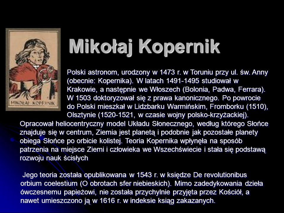 Spis treści Mikołaj Kopernik Galileusz Johannes Kepler Heweliusz Łajka Pierwszy człowiek w Kosmosie Lądowanie na Księżycu Polacy w Kosmosie Lądowanie