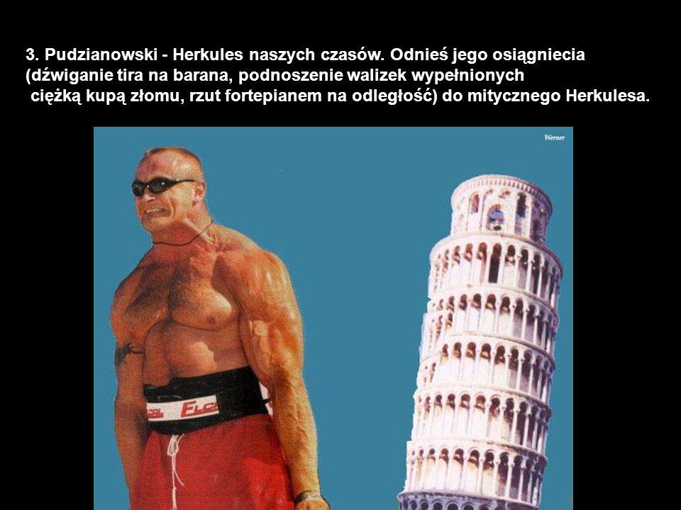 3.Pudzianowski - Herkules naszych czasów.