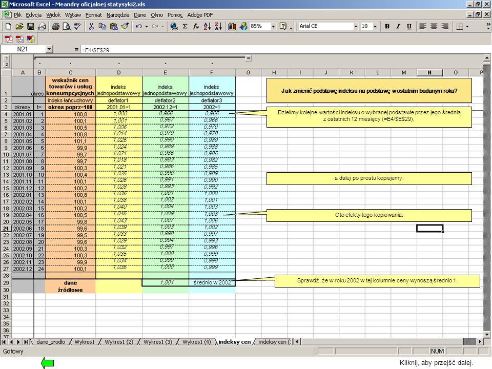 Jak zmienić podstawę indeksu na podstawę w ostatnim badanym roku.