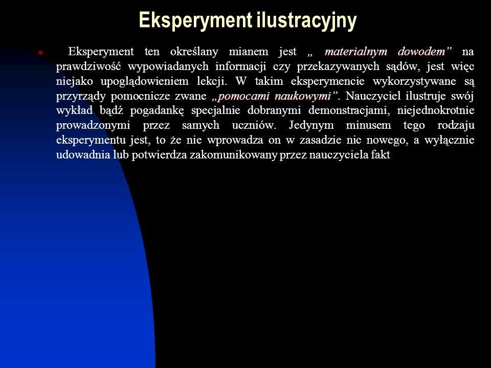 c.d eksperymentu weryfikacyjnego By te były z kolei sensowne i niesprzeczne z teorią musi nastąpić logiczna weryfikacja.