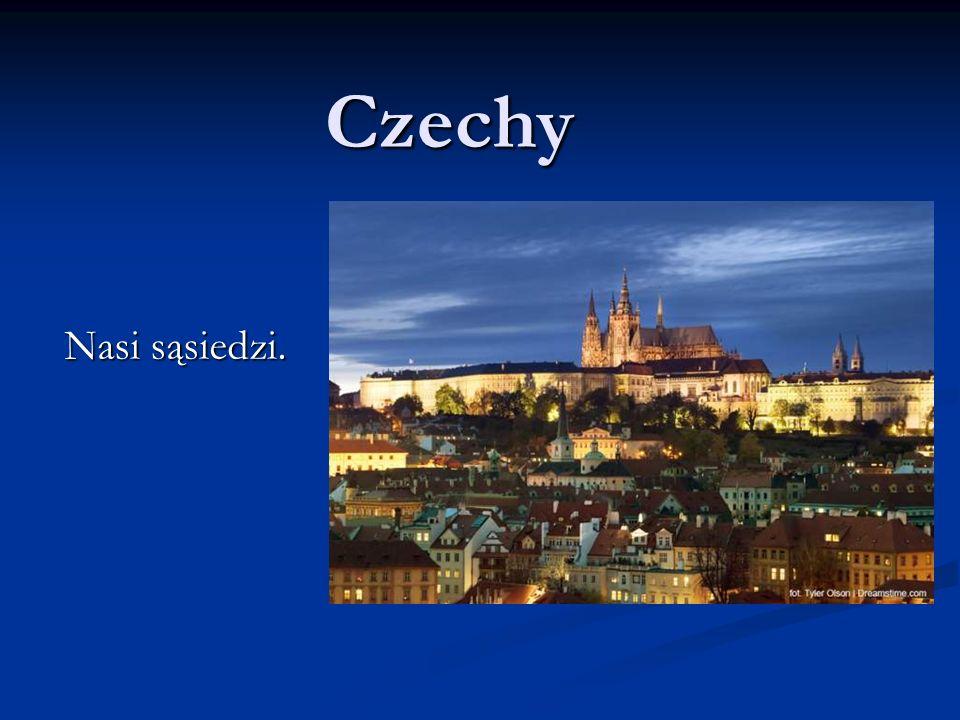 Czechy Nasi sąsiedzi.
