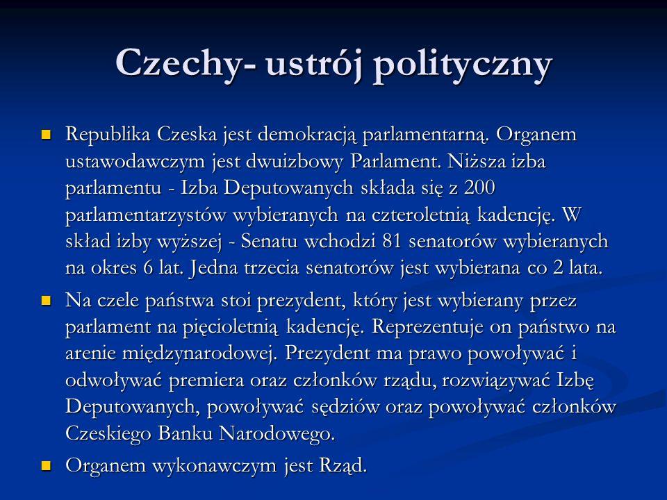 Czechy- ustrój polityczny Republika Czeska jest demokracją parlamentarną. Organem ustawodawczym jest dwuizbowy Parlament. Niższa izba parlamentu - Izb