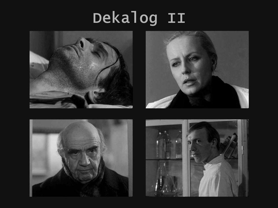 Krzysztof Kieślowski Dekalog autorka: Dorota Surdyk studia podyplomowe – plastyka grupa III