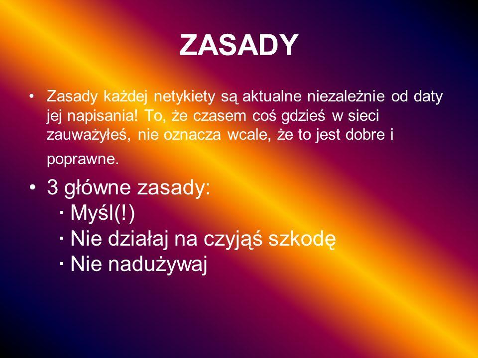 NETYKIETA W STRONACH WWW Tworzenie cz.I Twórz strony w standardzie (kodowania literek typowo polskich, tzw.