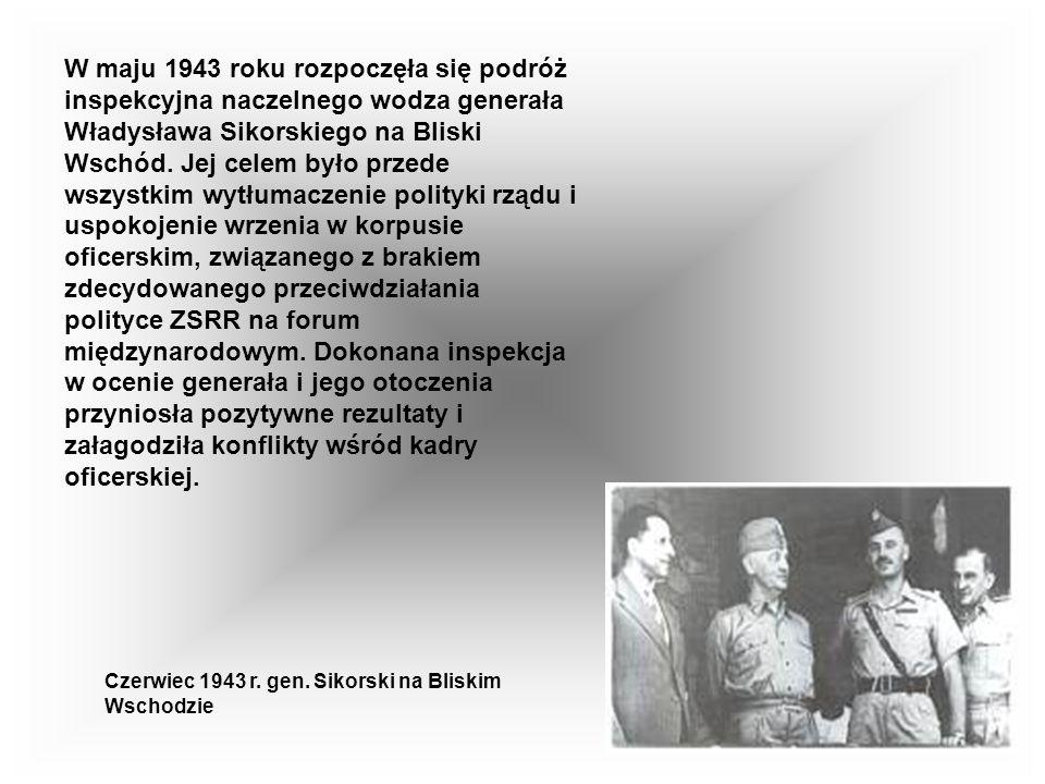 Zachodni sojusznicy Polski (szczególnie Wielka Brytania) dążyli do załagodzenia sporu polsko - radzieckiego, domagając się m.in. rekonstrukcji rządu p