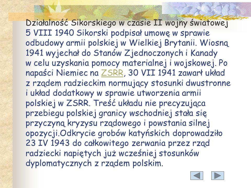 Przeciwnik polityczny obozu sanacji. 1936 wspólnie z I.J. Paderewskim i J. Hallerem doprowadził do porozumienia polskich stronnictw centrowych (tzw. F