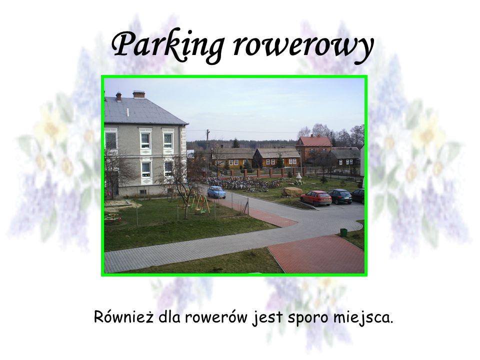 Parking rowerowy Również dla rowerów jest sporo miejsca.