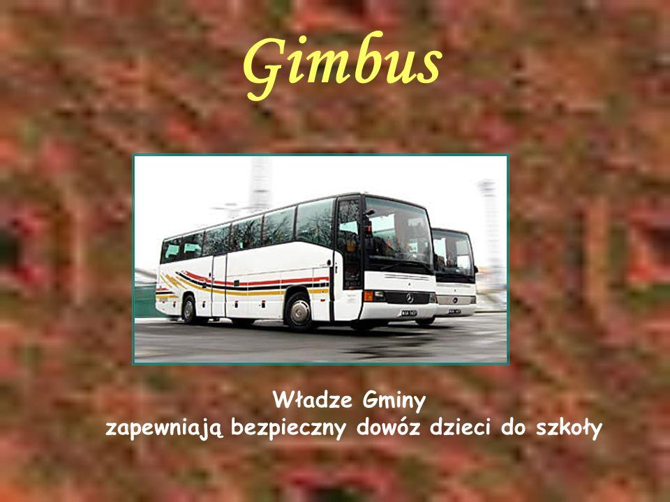Gimbus Władze Gminy zapewniają bezpieczny dowóz dzieci do szkoły