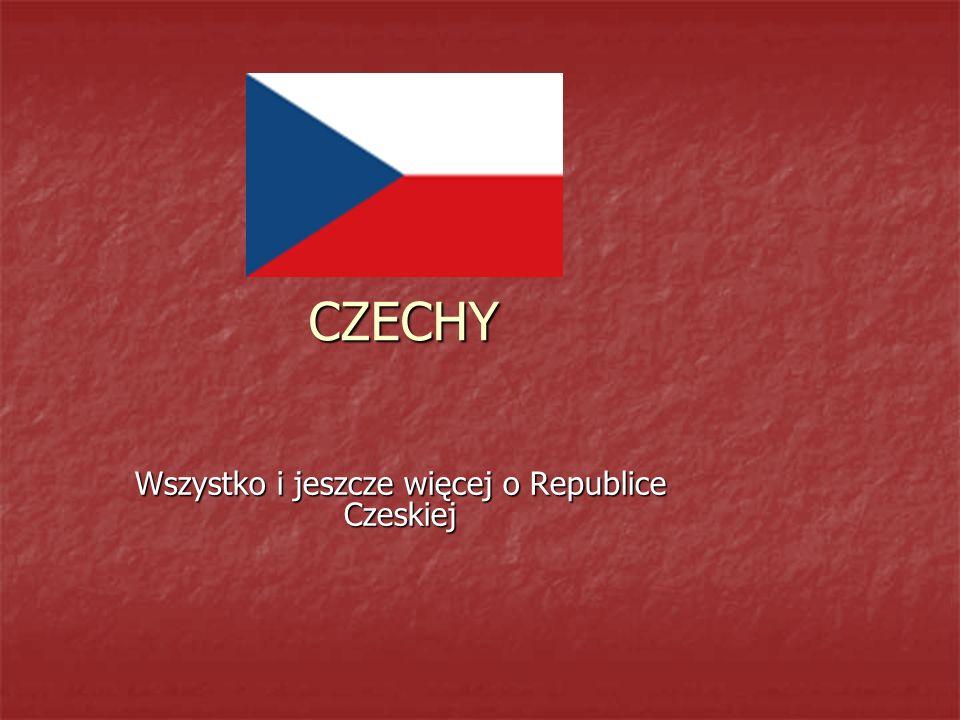CZECHY Wszystko i jeszcze więcej o Republice Czeskiej