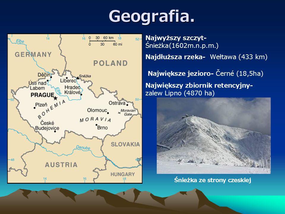 Geografia. Najwyższy szczyt- Śnieżka(1602m.n.p.m.) Najdłuższa rzeka- Wełtawa (433 km) Największe jezioro- Černé (18,5ha) Największy zbiornik retencyjn