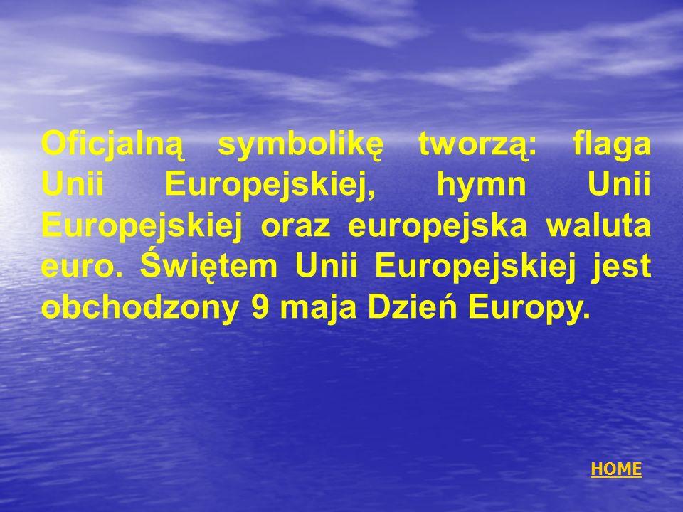 Oficjalną symbolikę tworzą: flaga Unii Europejskiej, hymn Unii Europejskiej oraz europejska waluta euro. Świętem Unii Europejskiej jest obchodzony 9 m