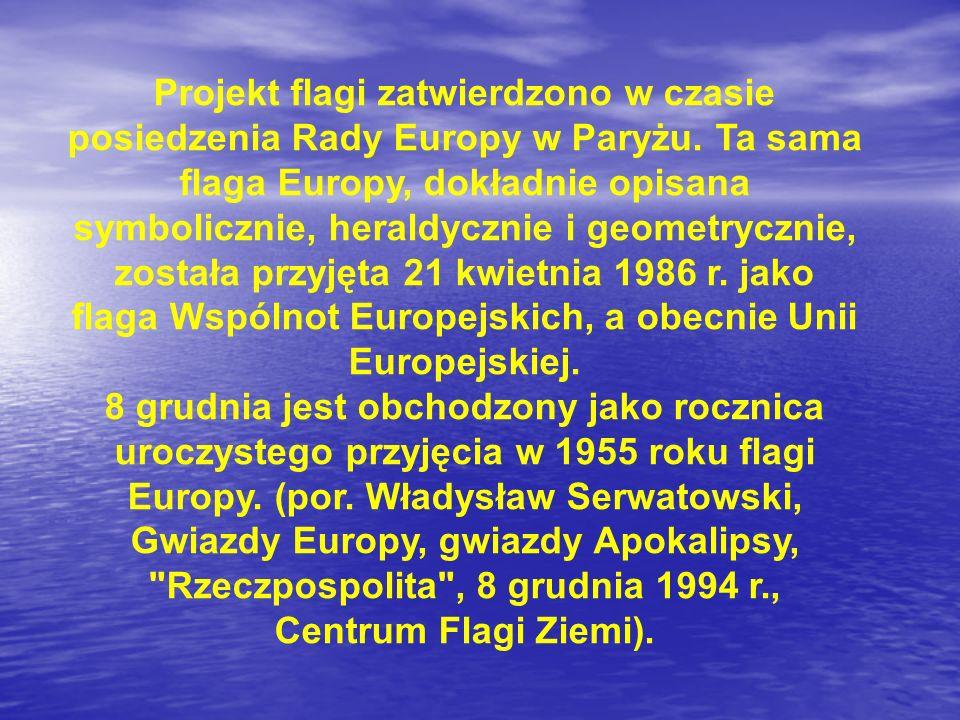 Symbolika flagi UE może być wykorzystywana przez osoby trzecie bez konieczności uzyskiwania jakiejkolwiek zgody, jeśli służy promocji Unii Europejskiej w celach niekomercyjnych ani nie mających związku z promocją danej firmy czy instytucji.