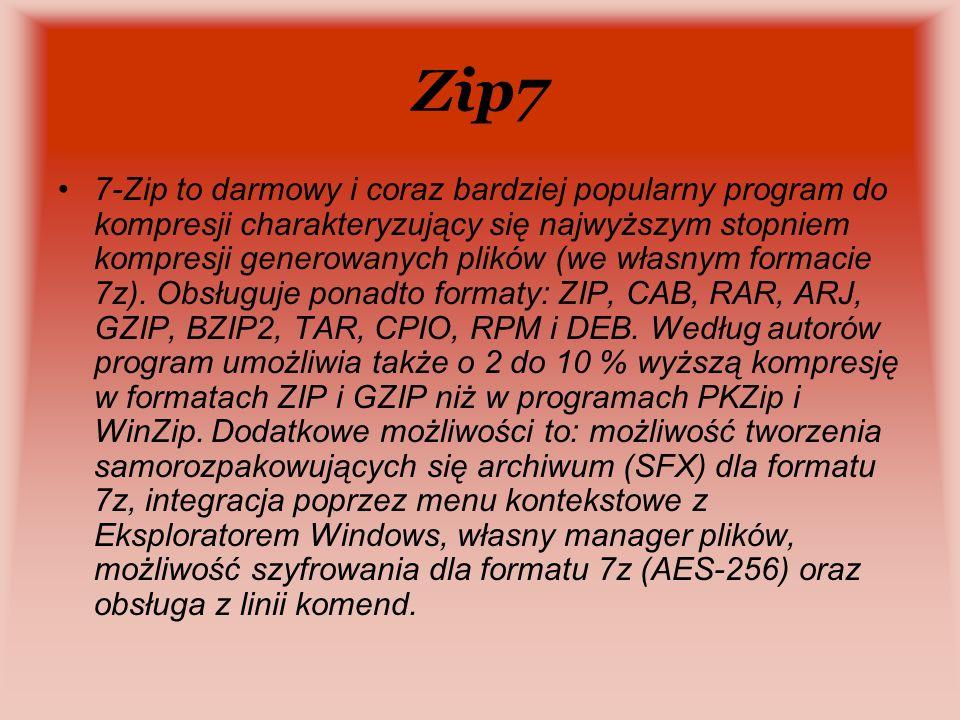Zip7 7-Zip to darmowy i coraz bardziej popularny program do kompresji charakteryzujący się najwyższym stopniem kompresji generowanych plików (we własnym formacie 7z).