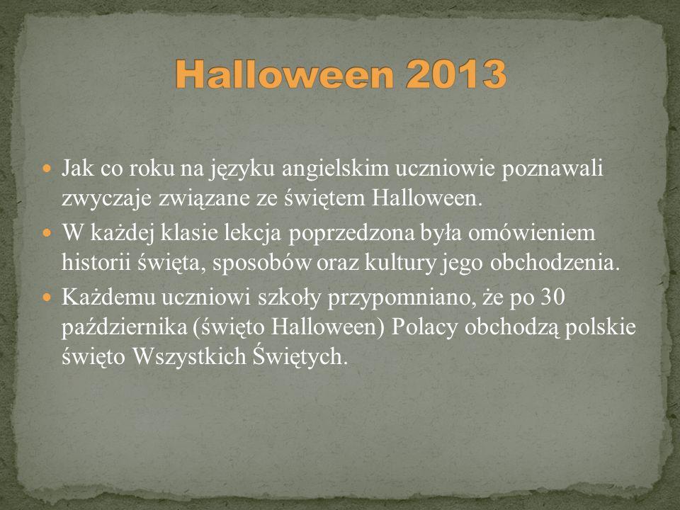 Jak co roku na języku angielskim uczniowie poznawali zwyczaje związane ze świętem Halloween. W każdej klasie lekcja poprzedzona była omówieniem histor