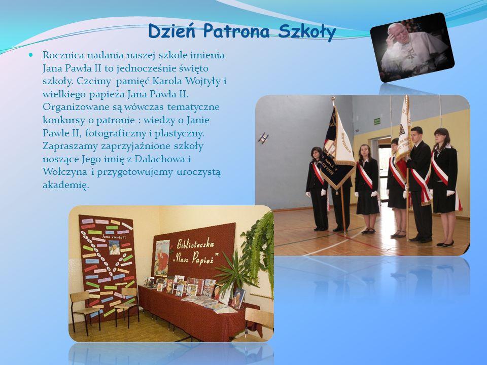 Dzień Patrona Szkoły Rocznica nadania naszej szkole imienia Jana Pawła II to jednocześnie święto szkoły. Czcimy pamięć Karola Wojtyły i wielkiego papi