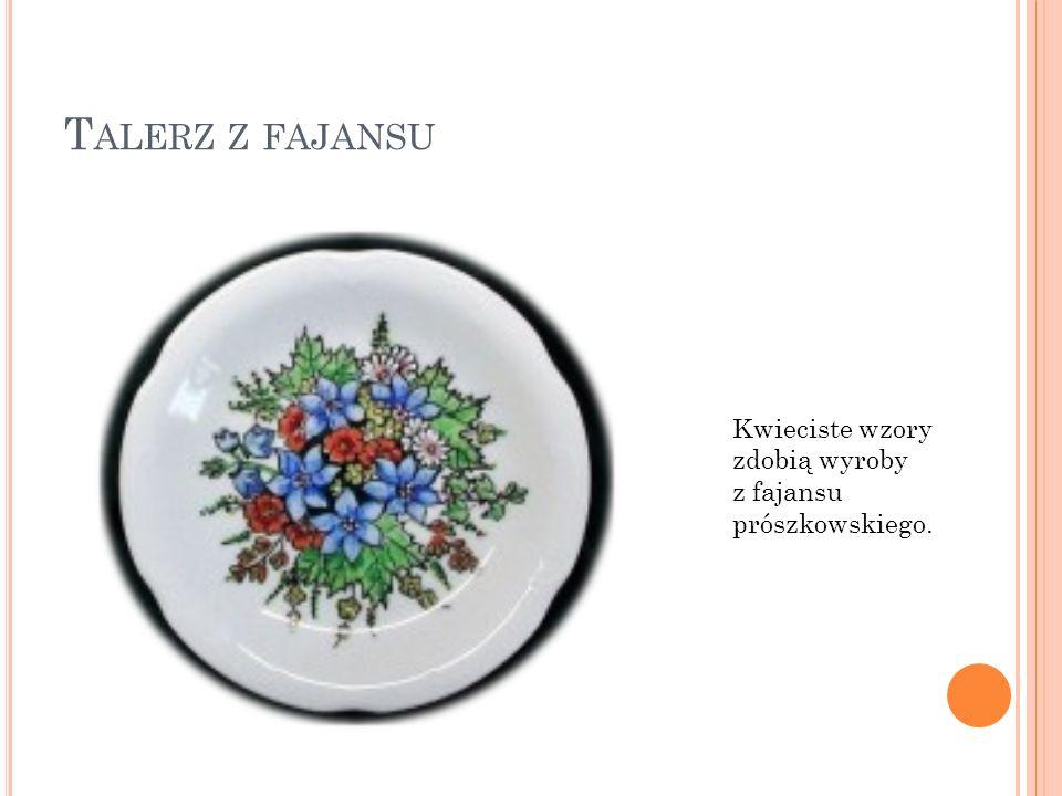 M ANUFAKTURA FAJANSU Pierwsze manufaktury na Śląsku powstały w XVIII wieku, ta prószkowska w 1763 roku. Zakład zatrudniał prawie 80 osób. Od 1771 roku