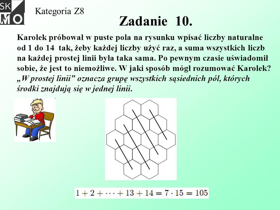 Kategoria Z8 Zadanie 10. Karolek próbował w puste pola na rysunku wpisać liczby naturalne od 1 do 14 tak, żeby każdej liczby użyć raz, a suma wszystki