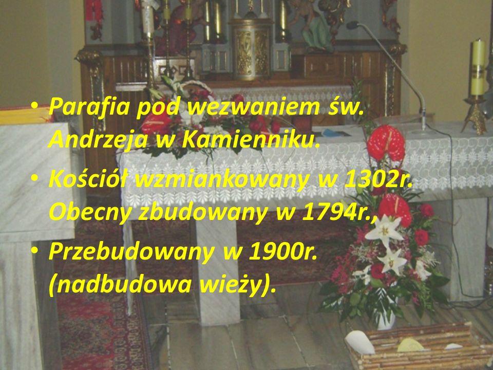 Parafia pod wezwaniem św. Andrzeja w Kamienniku. Kościół wzmiankowany w 1302r. Obecny zbudowany w 1794r., Przebudowany w 1900r. (nadbudowa wieży).