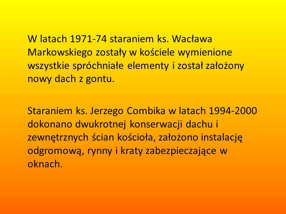 W latach 1971-74 staraniem ks.