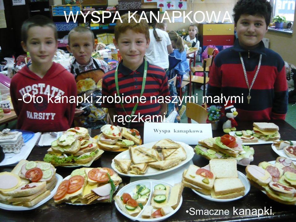 WYSPA KANAPKOWA -Oto kanapki zrobione naszymi małymi rączkami. Smaczne kanapki.