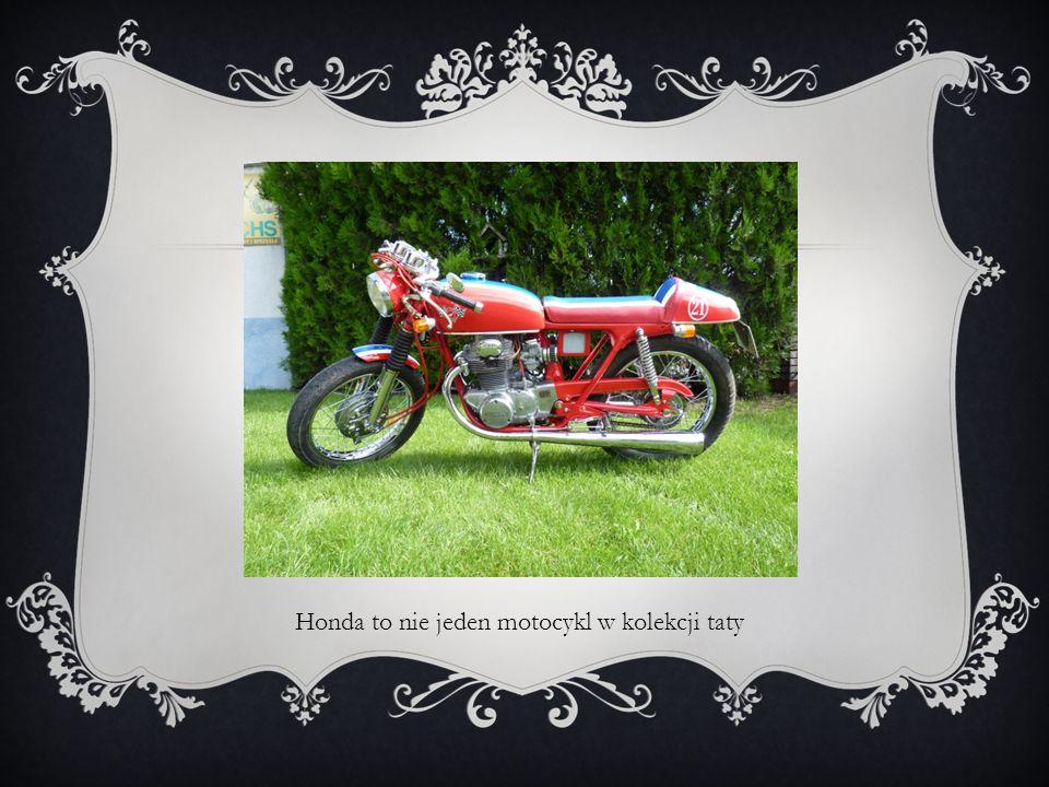 Honda to nie jeden motocykl w kolekcji taty