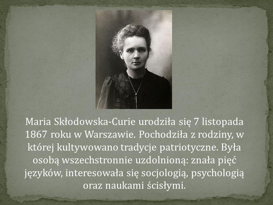 Maria Skłodowska-Curie urodziła się 7 listopada 1867 roku w Warszawie.