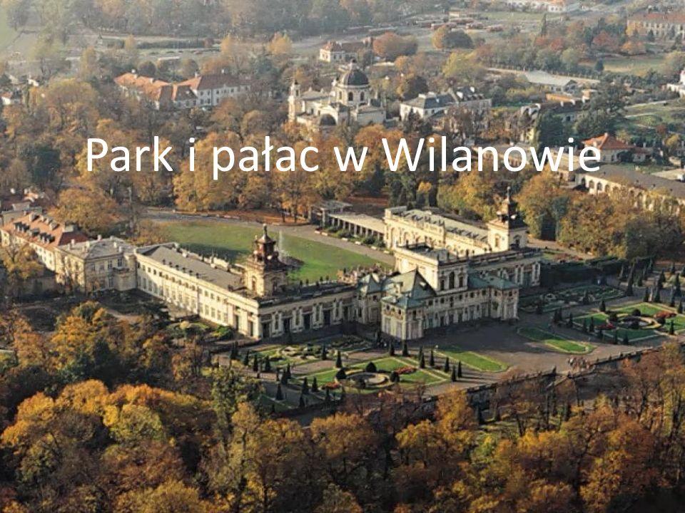 Park i pałac w Wilanowie