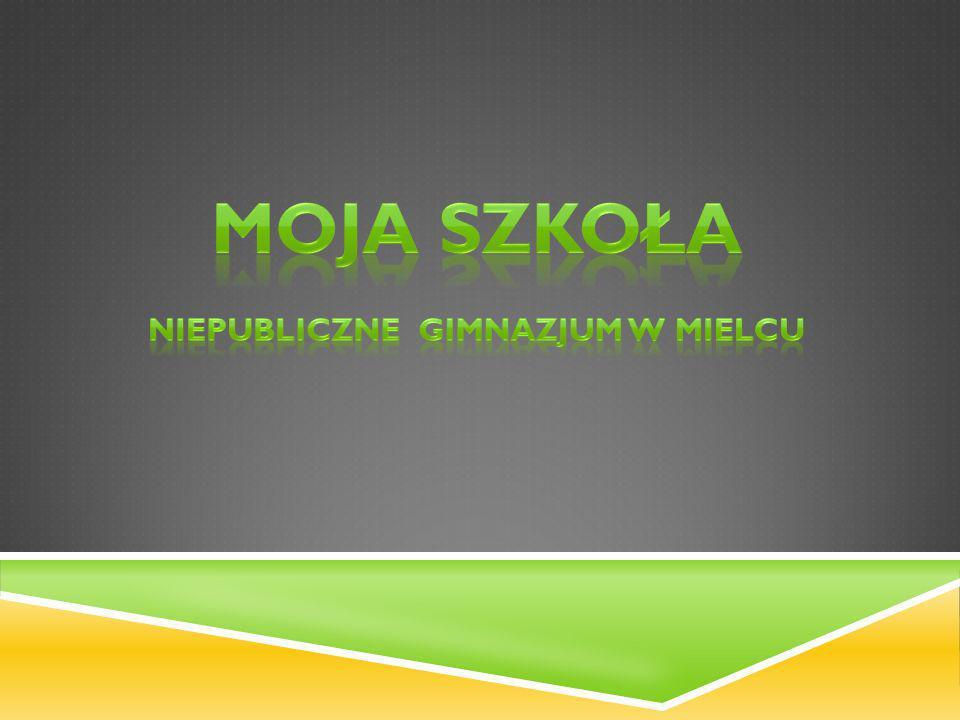 KRÓTKA HISTORIA Prezydent Miasta Mielca w dniu 26 marca 2007 roku wpisał gimnazjum do ewidencji szkół niepublicznych pod nazwą Niepubliczne Gimnazjum w Mielcu.