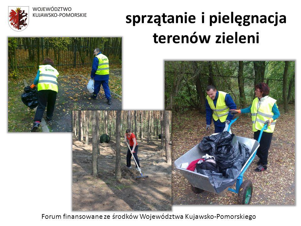Forum finansowane ze środków Województwa Kujawsko-Pomorskiego sprzątanie i pielęgnacja terenów zieleni