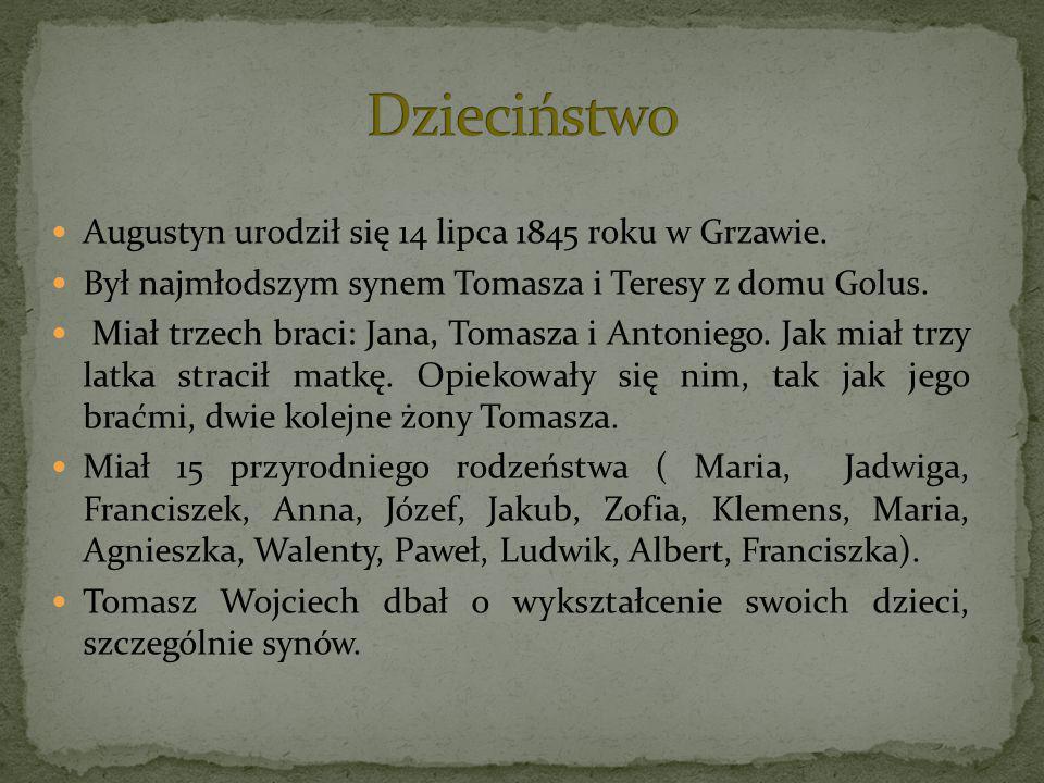 Augustyn urodził się 14 lipca 1845 roku w Grzawie. Był najmłodszym synem Tomasza i Teresy z domu Golus. Miał trzech braci: Jana, Tomasza i Antoniego.