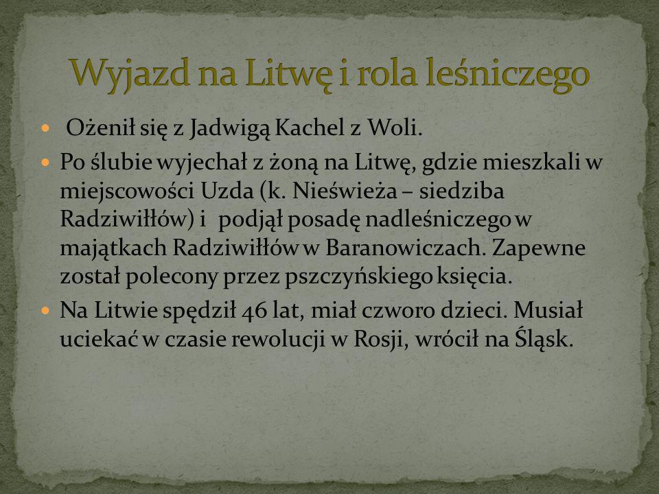Ożenił się z Jadwigą Kachel z Woli. Po ślubie wyjechał z żoną na Litwę, gdzie mieszkali w miejscowości Uzda (k. Nieświeża – siedziba Radziwiłłów) i po