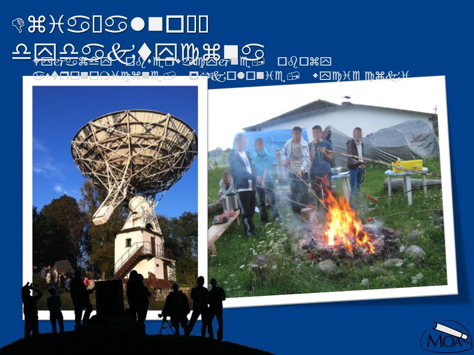 Działalność dydaktyczna Wyjazdy obserwacyjne, obozy astronomiczne, półkolonie, wycieczki