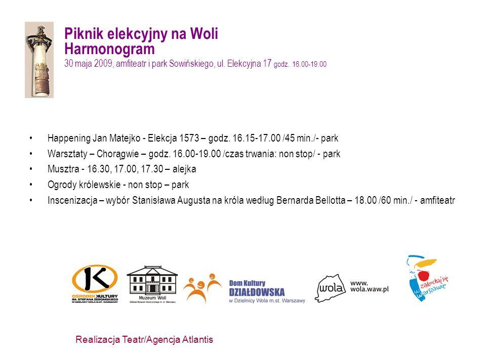 Piknik elekcyjny na Woli Happening historyczno – plastyczny w ramach cyklu Królewskie Elekcje na Woli Elekcja 1573 według Jana Matejki 30 maja 2009, amfiteatr i park Sowińskiego, ul.