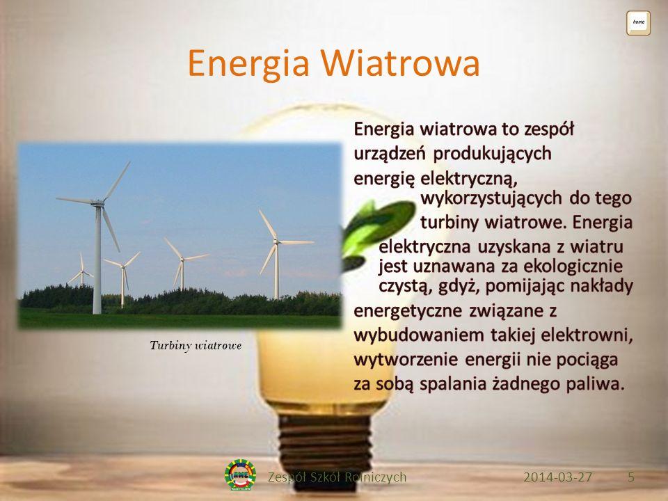 Zespół Szkół Rolniczych2014-03-275 Energia Wiatrowa Turbiny wiatrowe