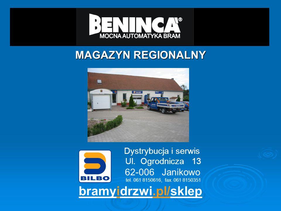 MAGAZYN REGIONALNY Dystrybucja i serwis Ul. Ogrodnicza 13 62-006 Janikowo tel. 061 8150616, fax. 061 8150351 bramyidrzwi.pl/sklep