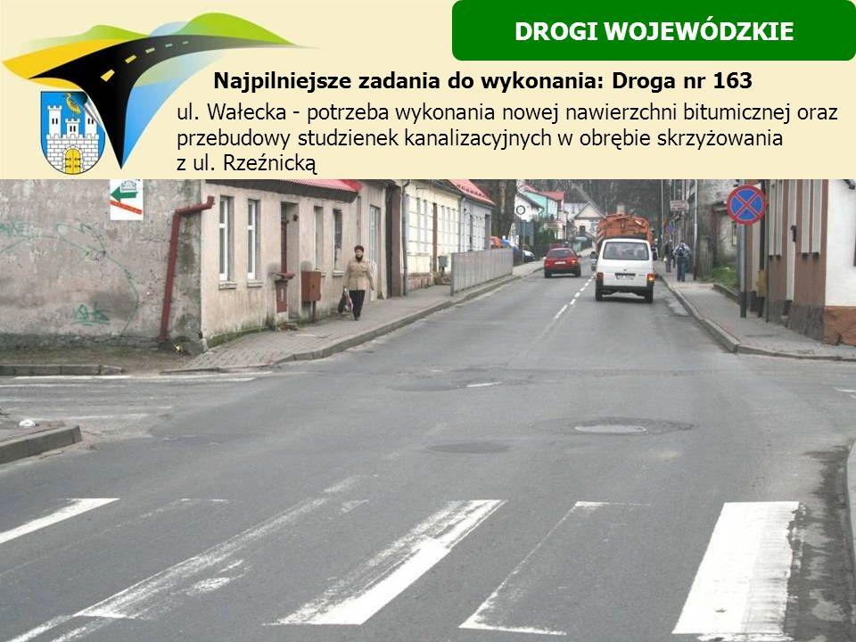 ul. Wałecka - potrzeba wykonania nowej nawierzchni bitumicznej oraz przebudowy studzienek kanalizacyjnych w obrębie skrzyżowania z ul. Rzeźnicką DROGI