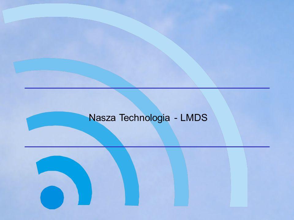 Nasza Technologia - LMDS